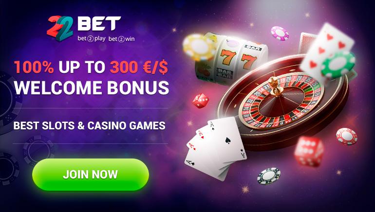 22Bet Casino - BONUS ALU-ALUAN $300 - 100% Bonus Padanan